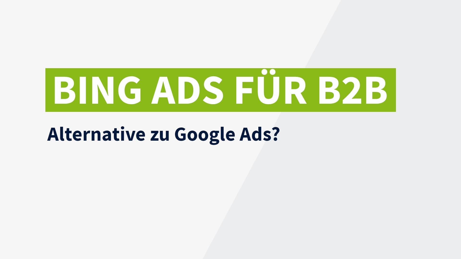 Microsoft Advertising (Bing Ads) im B2B Bereich   Visable